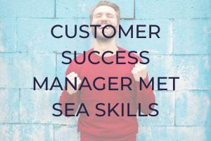 Customer Success Manager met SEA skills